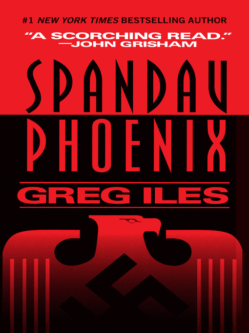 Title details for Spandau Phoenix by Greg Iles - Wait list