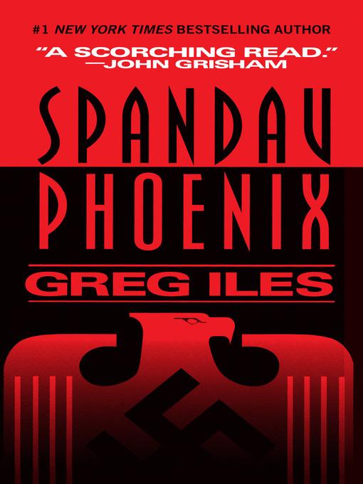 Title details for Spandau Phoenix by Greg Iles - Wait list