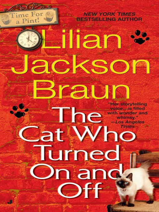 Title details for The Cat Who Turned On and Off by Lilian Jackson Braun - Wait list