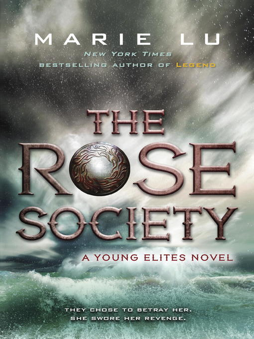 Title details for The Rose Society by Marie Lu - Wait list