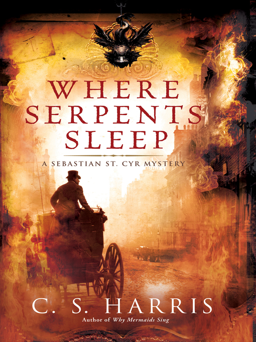 Title details for Where Serpents Sleep by C. S. Harris - Wait list