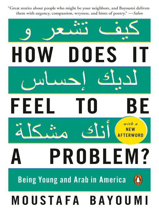 Title details for How Does It Feel to Be a Problem? by Moustafa Bayoumi - Available