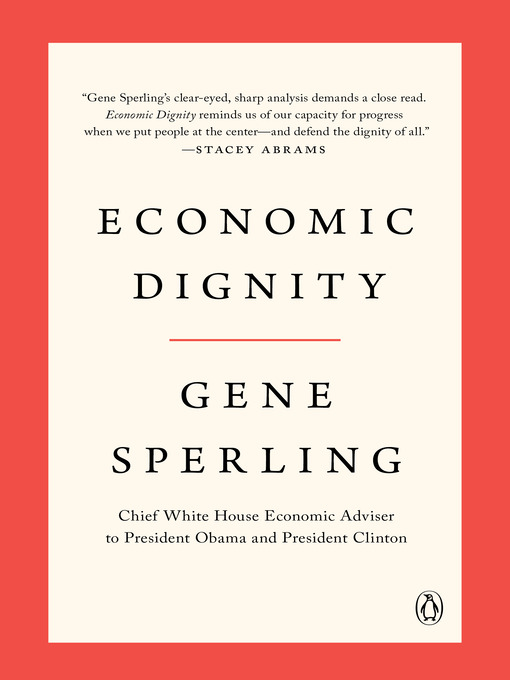 Title details for Economic Dignity by Gene Sperling - Available
