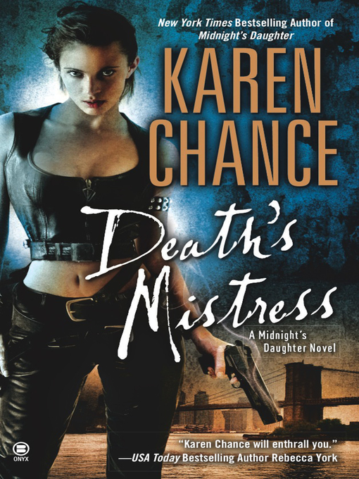 Title details for Death's Mistress by Karen Chance - Available