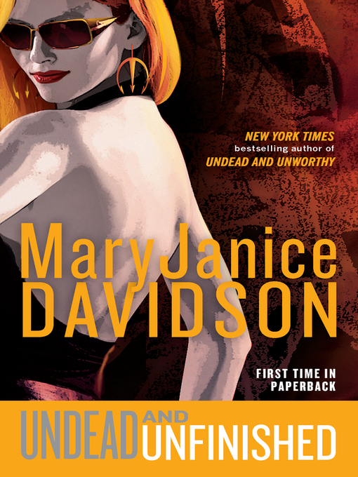 Title details for Undead and Unfinished by MaryJanice Davidson - Available