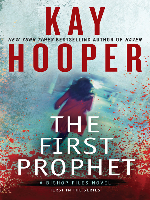 Title details for The First Prophet by Kay Hooper - Available