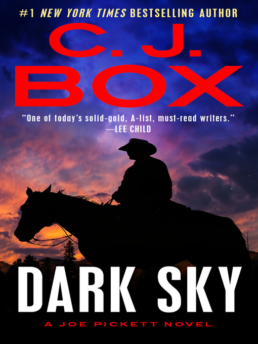 Title details for Dark Sky by C. J. Box - Available