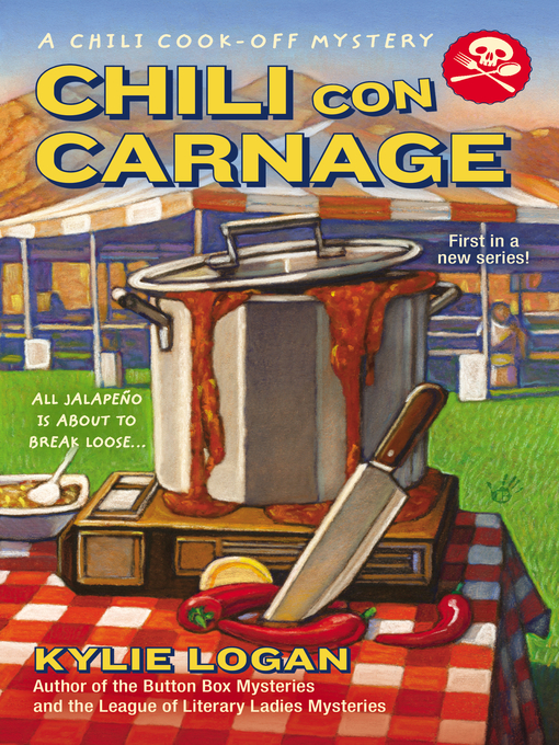Title details for Chili Con Carnage by Kylie Logan - Wait list