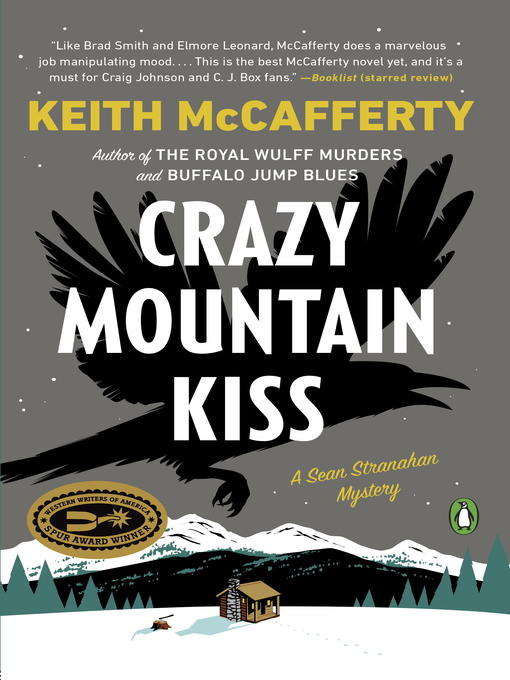 Title details for Crazy Mountain Kiss by Keith McCafferty - Wait list