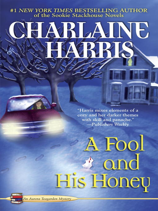Title details for A Fool and His Honey by Charlaine Harris - Available