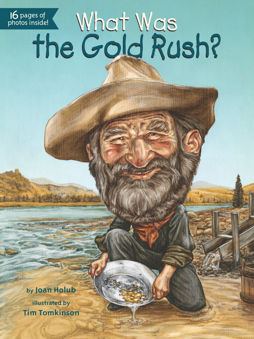 Title details for What Was the Gold Rush? by Joan Holub - Wait list