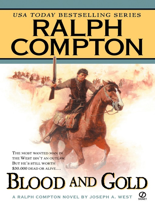 Title details for Blood and Gold by Joseph A. West - Available