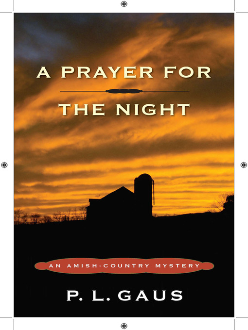 Title details for A Prayer for the Night by P. L. Gaus - Available