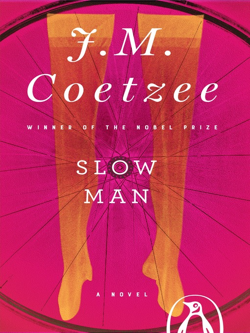 Title details for Slow Man by J. M. Coetzee - Available