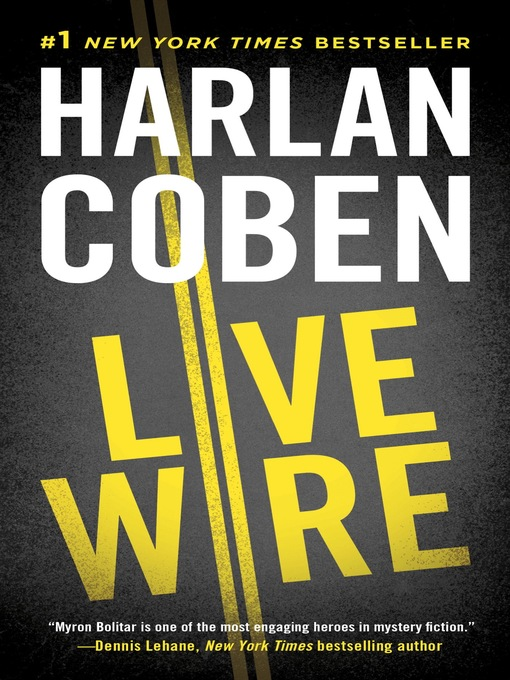 Title details for Live Wire by Harlan Coben - Available