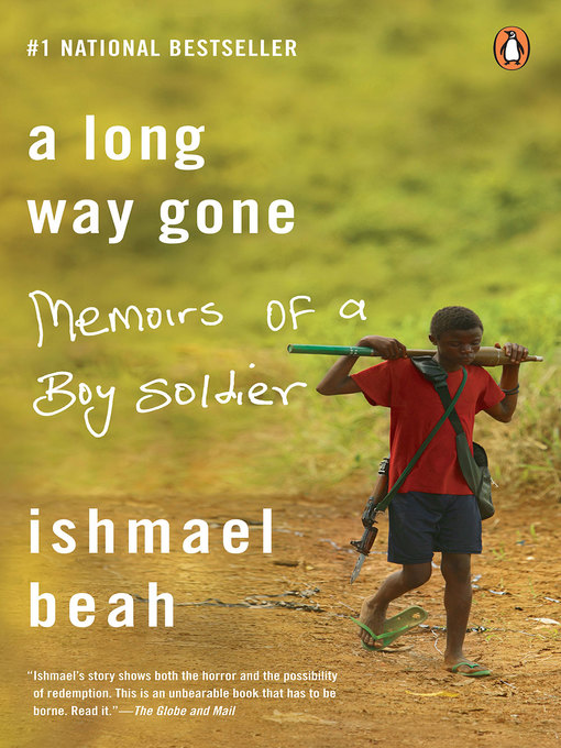 Title details for A Long Way Gone by Ishmael Beah - Available