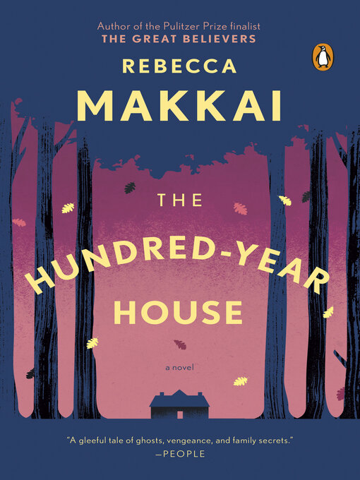 Title details for The Hundred-Year House by Rebecca Makkai - Wait list