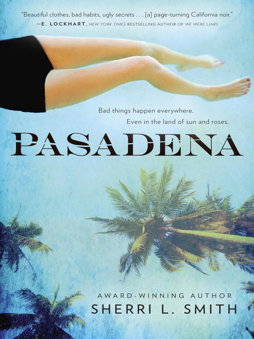 Title details for Pasadena by Sherri L. Smith - Available