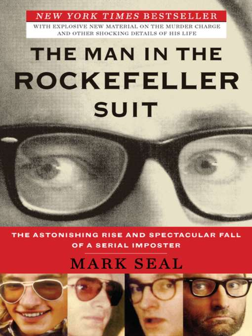 Title details for The Man in the Rockefeller Suit by Mark Seal - Available