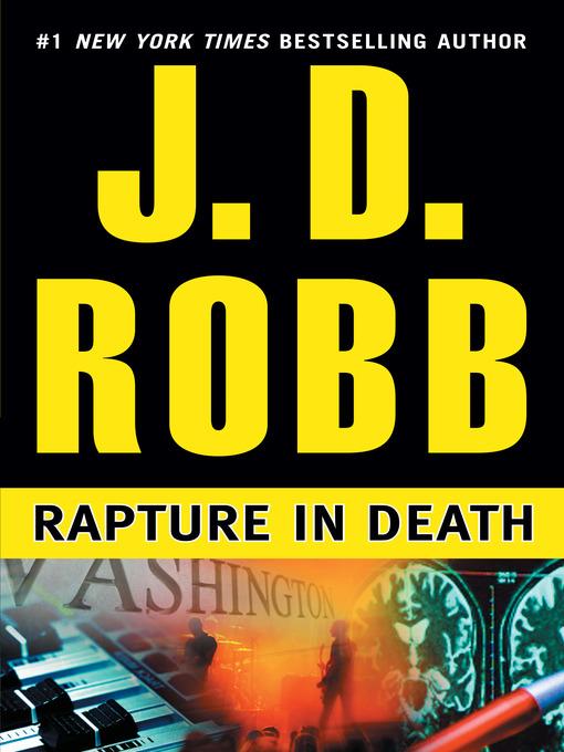 Title details for Rapture in Death by J. D. Robb - Wait list