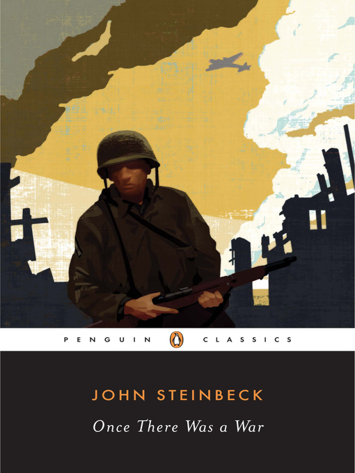 Title details for Once There Was a War by John Steinbeck - Available