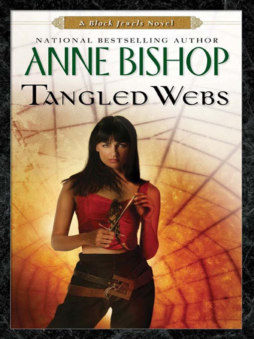 Title details for Tangled Webs by Anne Bishop - Available
