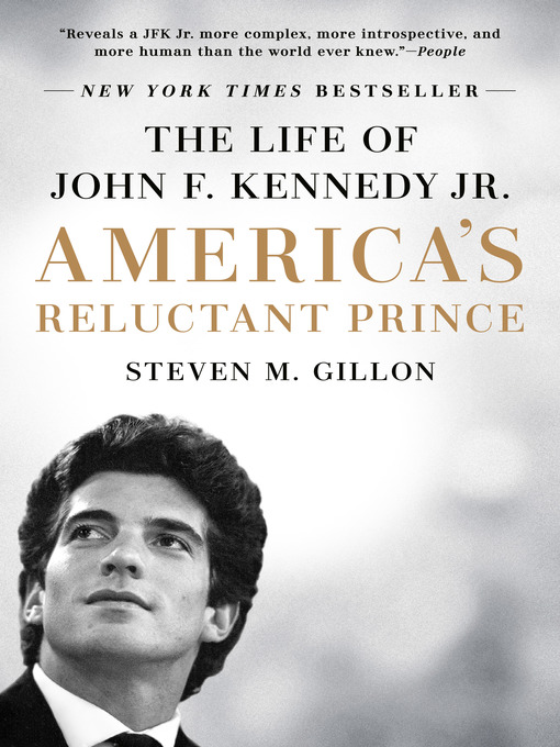 Title details for America's Reluctant Prince by Steven M. Gillon - Available