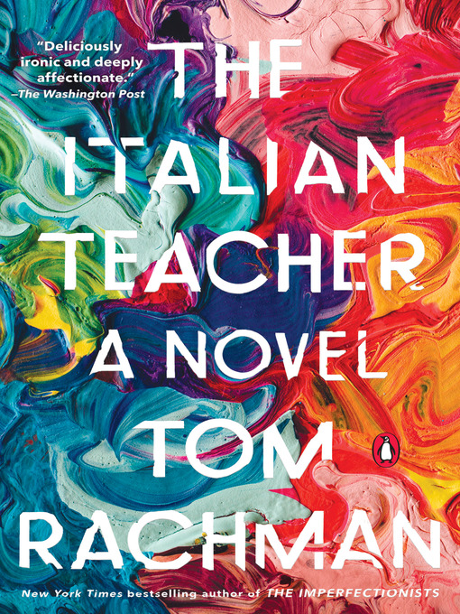 Title details for The Italian Teacher by Tom Rachman - Available