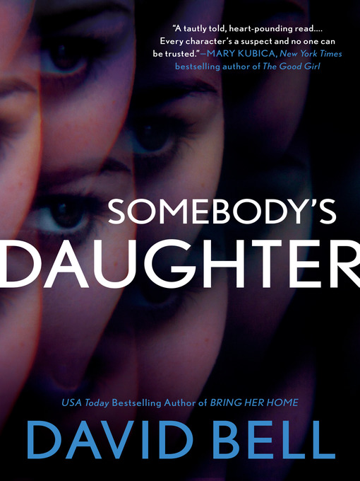 Title details for Somebody's Daughter by David Bell - Available