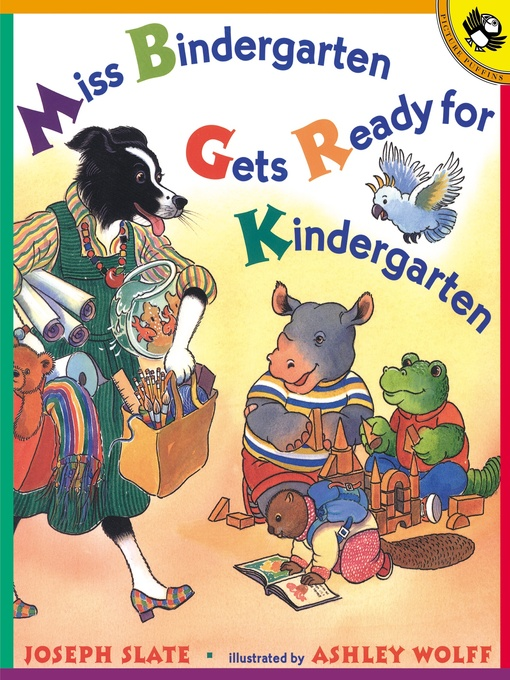 Title details for Miss Bindergarten Gets Ready for Kindergarten by Joseph Slate - Available