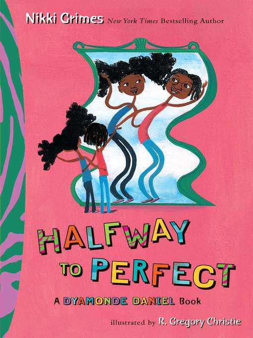 Title details for Halfway to Perfect by Nikki Grimes - Available