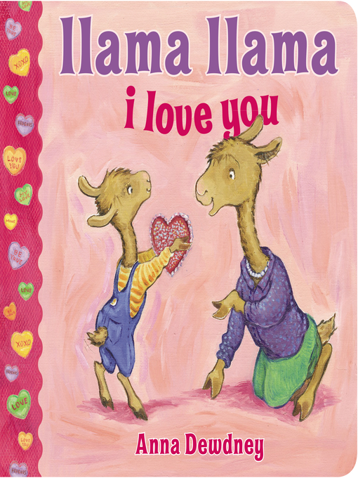 Title details for Llama Llama I Love You by Anna Dewdney - Available
