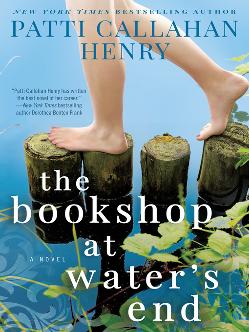 Title details for The Bookshop at Water's End by Patti Callahan Henry - Available
