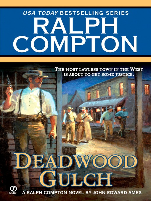 Title details for Deadwood Gulch by Ralph Compton - Wait list