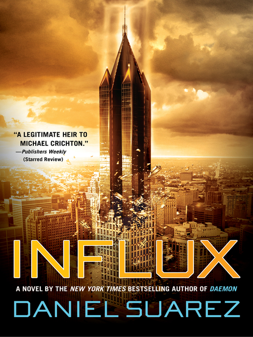 Title details for Influx by Daniel Suarez - Wait list
