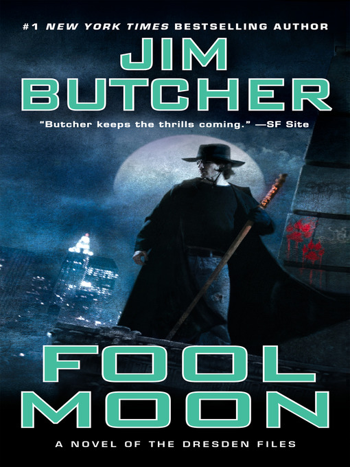 Title details for Fool Moon by Jim Butcher - Available
