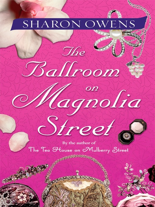 Title details for The Ballroom on Magnolia Street by Sharon Owens - Available
