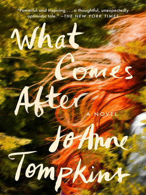 Title details for What Comes After by Joanne Tompkins - Wait list