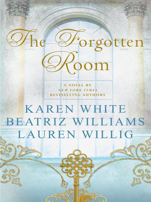 Title details for The Forgotten Room by Karen White - Wait list