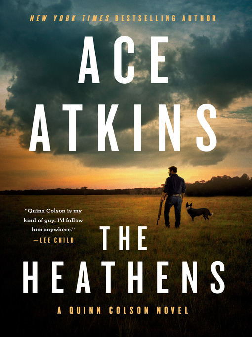Title details for The Heathens by Ace Atkins - Wait list
