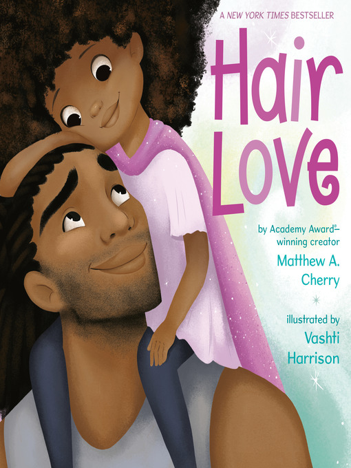 Title details for Hair Love by Matthew A. Cherry - Wait list
