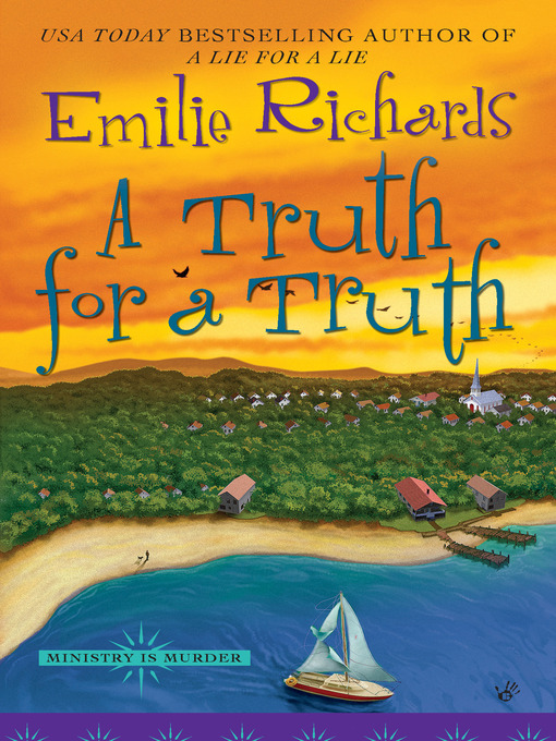 Title details for A Truth For a Truth by Emilie Richards - Available