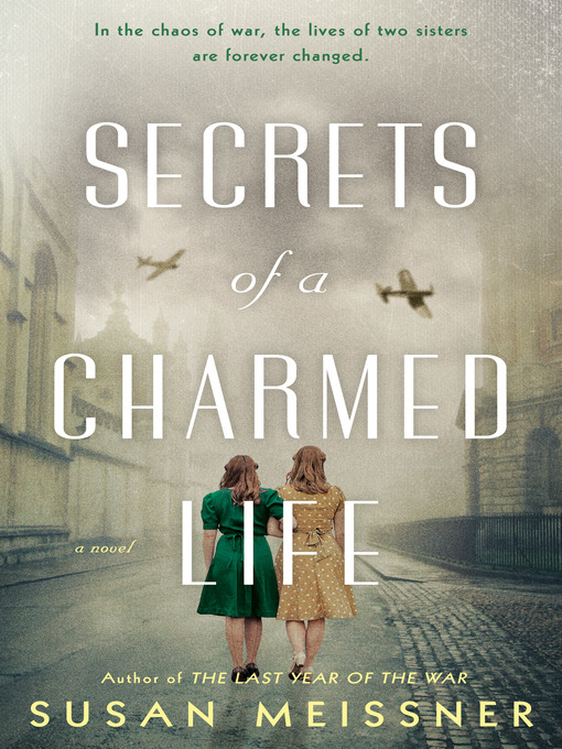Title details for Secrets of a Charmed Life by Susan Meissner - Wait list
