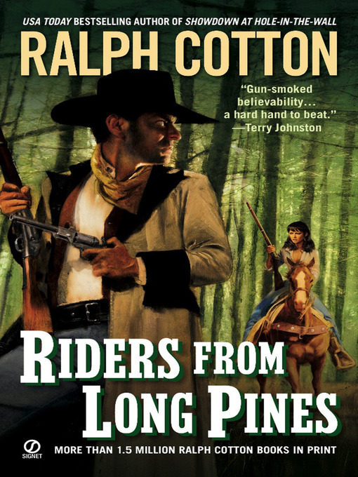 Title details for Riders from Long Pines by Ralph Cotton - Available