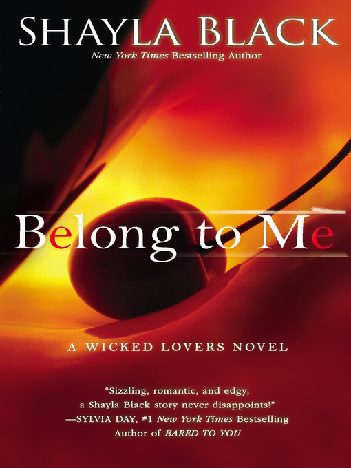 Title details for Belong to Me by Shayla Black - Wait list
