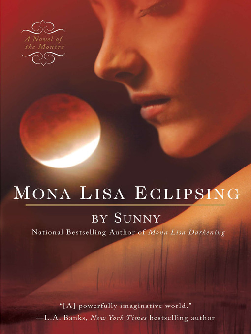 Title details for Mona Lisa Eclipsing by Sunny - Available