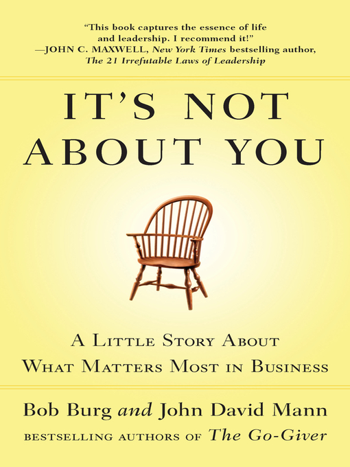 Title details for It's Not About You by Bob Burg - Available