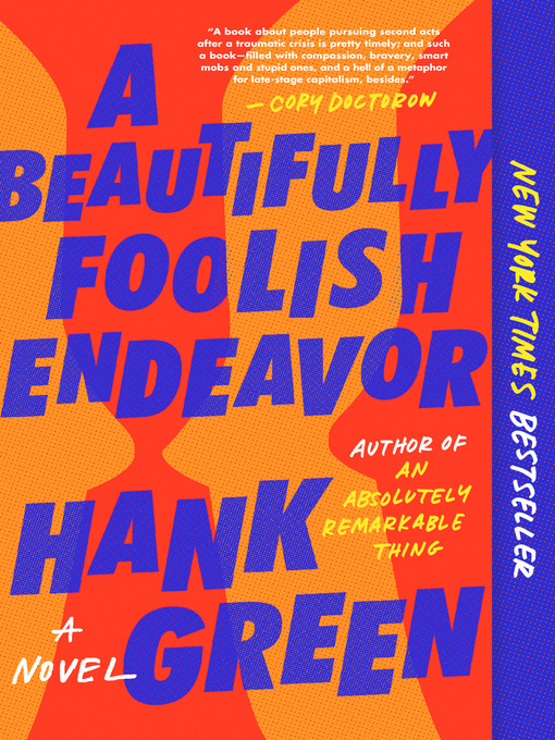 Title details for A Beautifully Foolish Endeavor by Hank Green - Wait list
