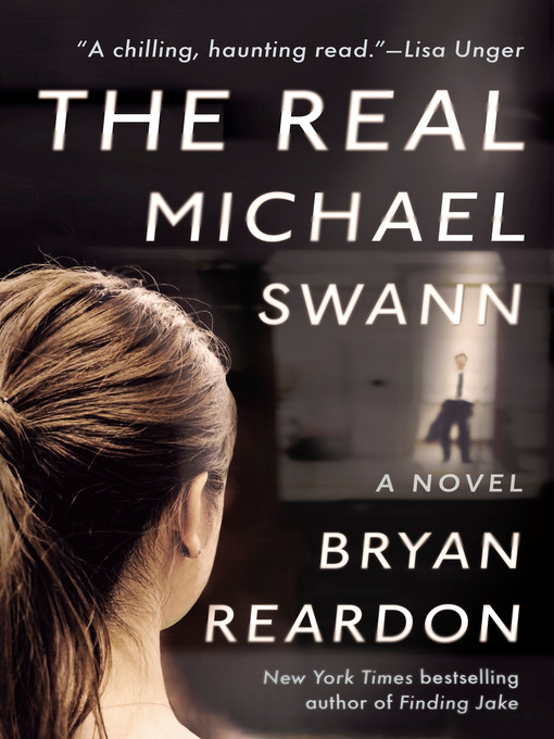 Title details for The Real Michael Swann by Bryan Reardon - Available