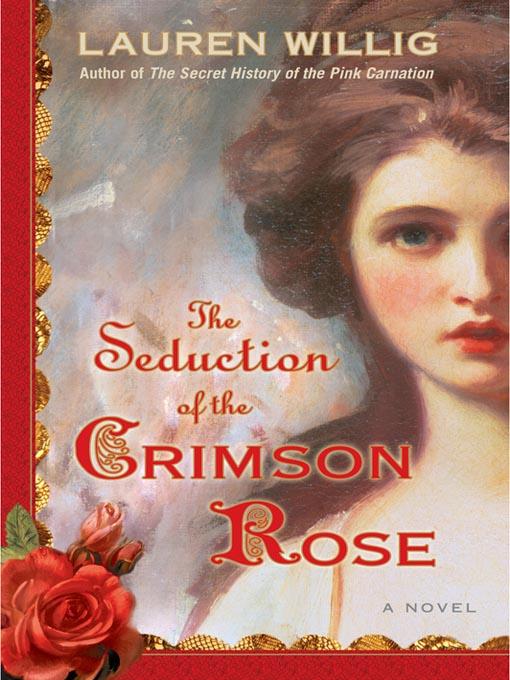 Title details for The Seduction of the Crimson Rose by Lauren Willig - Wait list